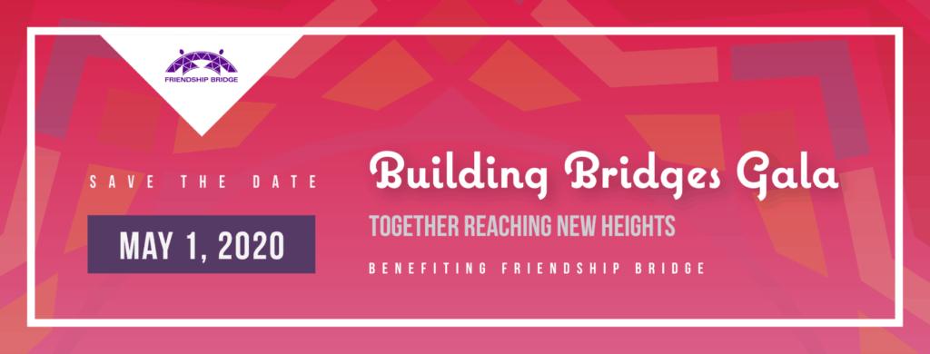 Friendship Bridge's Building Bridges Gala is May 1, 2020